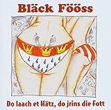 Songtexte von Bläck Fööss - Do laach et Hätz, do jrins die Fott