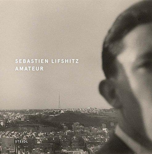 Sebastien Lifshitz Amateur