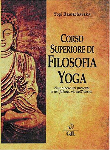 Corso Superiore di Filosofia Yoga (Italian Edition) eBook ...