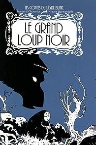 Le grand loup noir par Bernard Chouvier