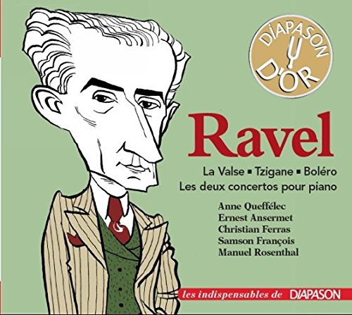 Ravel : La Valse - Tzigane - Boléro - Concertos pour piano. Quefélec, Ansermet, Ferras, François, Rosenthal.