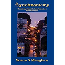 Synchronicity (I Found My Heart in San Francisco Book 19) (English Edition)