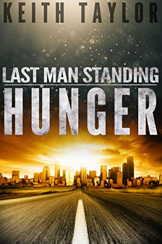 HUNGER: Last Man Standing Book 1