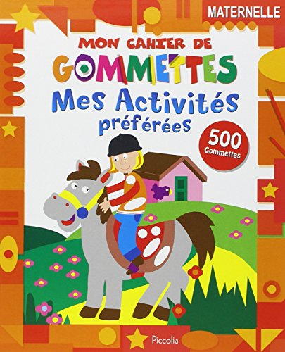 Mes activités préférées : 500 gommettes, maternelle