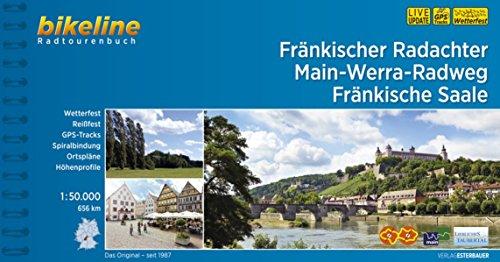 Fränkischer Radachter Main-Werra-Radweg Fränkische Saale (Bikeline Radtourenbücher)