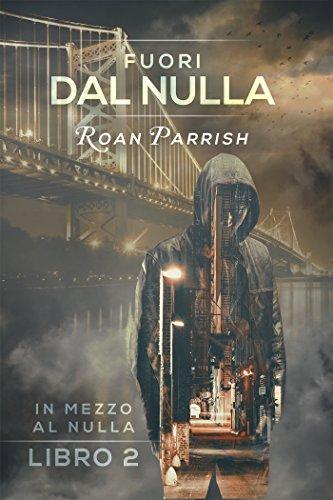Fuori dal nulla (Italian Edition)