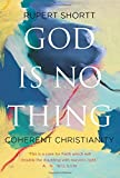 God is No Thing: Coherent Christianity