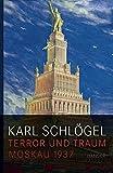 Terror und Traum: Moskau 1937