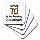 3drose CST _ 184965_ 270verwandeln, ist wie Drehen 21in Celsius Lustige 70. Geburtstag Geschenk Soft Untersetzer (Set von 8)