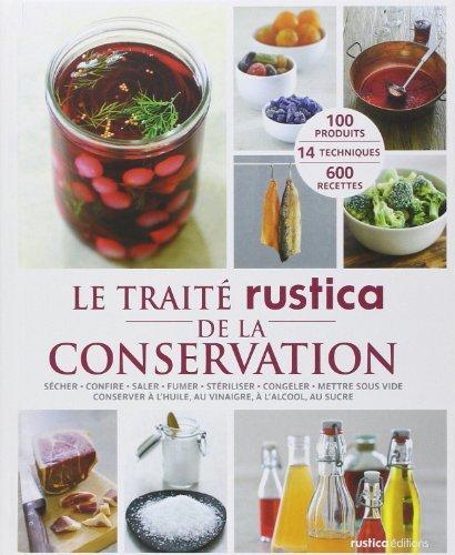 Le Traité rustica de la conservation de Aglaé Blin (15 juin 2012) Relié