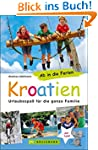 Ab in die Ferien - Kroatien: Urlaubss...
