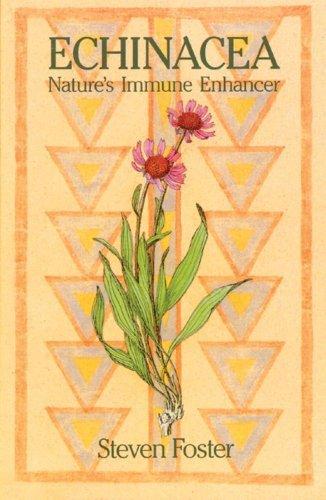 Immun-enhancer (Echinacea: Nature's Immune Enhancer by Steven Foster (1991-05-01))