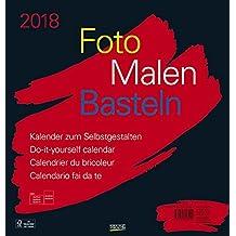 Foto-Malen-Basteln schwarz 2018: Kalender zum Selbstgestalten