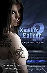 Zombie Fallout 2: A Plague Upon Your Family: Volume 2 by Mark Tufo (2010-09-29)