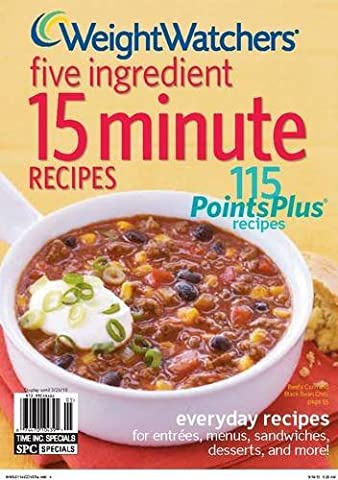 Weight Watchers Five Ingredient 15 Minute Recipes by Weight Watchers Magazine (2011-02-04)