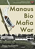 Manaus Bio Mafia War (English Edition)