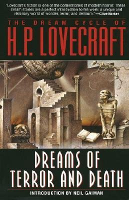 By H P Lovecraft ( Author ) [ Dreams of Terror and Death: The Dream Cycle of H. P. Lovecraft By Sep-1995 Paperback