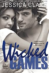 Wicked Games (A Games Novel) (Volume 1) by Jessica Clare (2013-06-19)