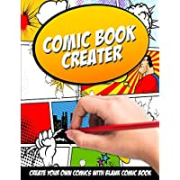 "Comic Book Creator: Create Your Own Comics With Blank Comic Book: Large page 8.5"" x 11"" and a lots of templates"