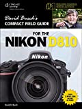 David Busch's Compact Field Guide for the Nikon D810 (David Busch's Digital Photography Guides)