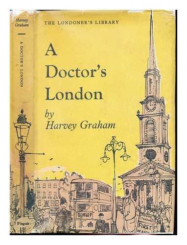 Doctor's London / by Harvey Graham