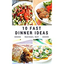 10 Fast Dinner Ideas (English Edition)