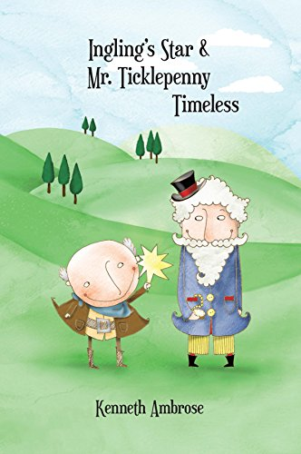 Ingling's Star & Mr. Ticklepenny Timeless (English Edition)