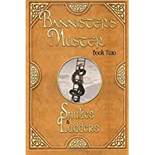 Snakes & Ladders: Bannister's Muster Book Two: Volume 2