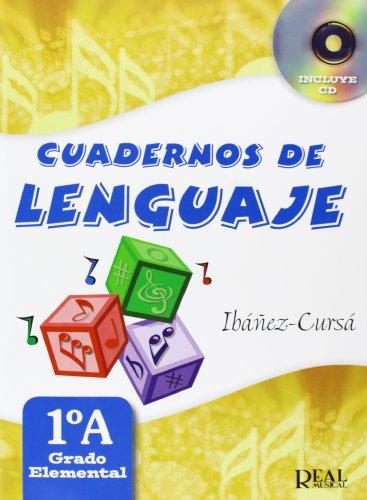 Cuadernos de Lenguaje 1A,  (Grado Elemental - Nueva Edición) (RM Lenguaje musical)