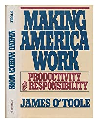 Making America Work: Productivity and Responsibility