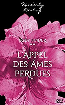 Body Finder - tome 2 par [DERTING, Kimberly]
