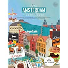 The Amsterdam Cook Book (Get Stuck in)