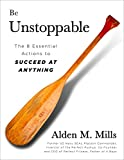 Be Unstoppable: The 8 Essential Actions to Succeed at Anything (Second Edition)