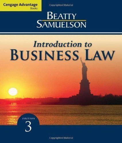 Cengage Advantage Books: Introduction to Business Law by Beatty, Jeffrey F. Published by Cengage Learning 3rd (third) edition (2009) Paperback