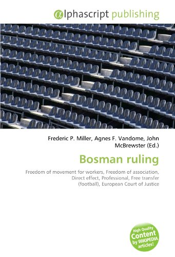 bosman-ruling-freedom-of-movement-for-workers-freedom-of-association-direct-effect-professional-free