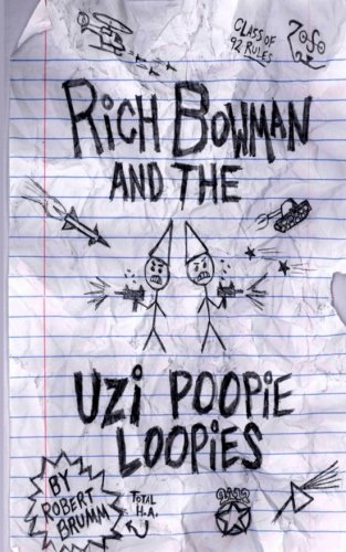 book cover of Rich Bowman and the Uzi Poopie Loopies