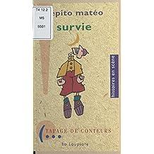 Survie : Spectacle de Pépito Matéo