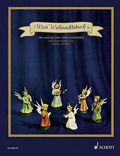 Mein Weihnachtsbuch: 40 Weihnachtslieder mit vollständigen Texten (Hardcover). Klavier 2- und 4-händig.