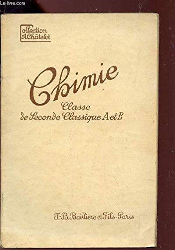 CHIMIE - CLASSE DESECONDE CLASSIQUE (SECTIONS A ET B) - PROGRAMME DU 23 DECEMBRE 1941) - COLLECTION SCIENTIFIQUE.