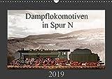Dampflokomotiven in Spur N (Wandkalender 2019 DIN A3 quer): 13 Motive von Dampfloks in der Spur N (Monatskalender, 14 Seiten ) (CALVENDO Hobbys)