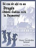 Image de Si eso de ahí es un Dragón, ¿Dónde diablos está la Mazmorra? (Guía rápida sobre sucesos improbables nº 1)