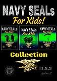 #5: Navy SEALs Obliterate the Leadership Gap!: Navy Seals Special Forces Box Set (The Navy SEALs Special Forces Leadership and Self-Esteem Books for Kids Book 4)