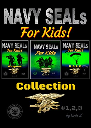 Navy SEALs Obliterate the Leadership Gap!: Navy Seals Special Forces Box Set (The Navy SEALs Special Forces Leadership and Self-Esteem Books for Kids Book 4) (English Edition) por Eric Z