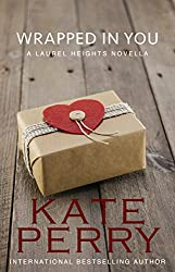Wrapped in You (A Laurel Heights Novel Book 11) (English Edition)