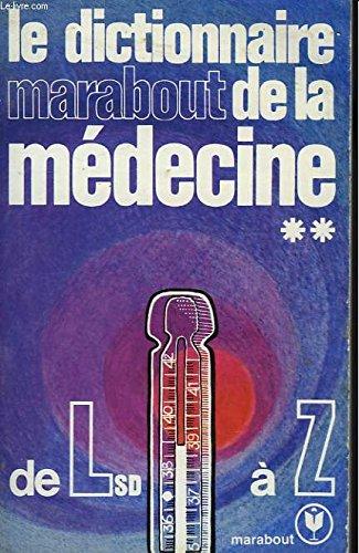 Le dictionnaire marabout de la medecine - l.s.d. à z