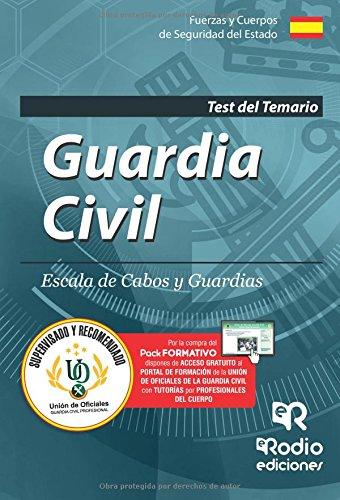 Guardia Civil. Escala de Cabos y Guardias. Test del Temario. Edición 2017