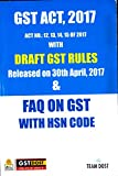 GST ACT 2017 With DRAFT GST RULES & FAQ