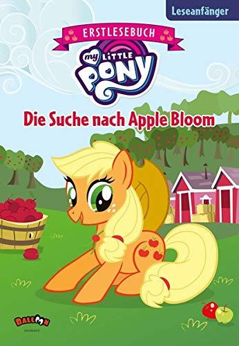My Little Pony - Die Suche nach Apple Bloom: Erstlesebuch Buch-Cover
