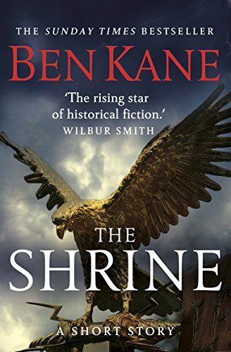 The Shrine (a Gripping Short Story In The Bestselling Eagles Of Rome Series) por Ben Kane epub