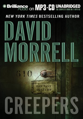 Creepers by David Morrell (2005-09-06)